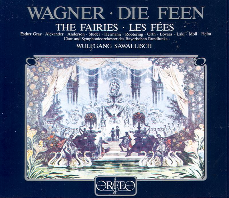 Die Feen: Wagner's First Opera