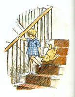 Here is Edward Bear, coming downstairs, bump, bump, bump, on the back of his head, behind Christopher Robin